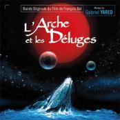 Gabriel Yared - L'Arche et les Deluges